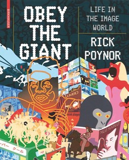 Abbildung von Poynor | Obey the Giant | 2nd ed. | 2007 | Life in the Image World