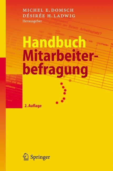 Abbildung von Domsch / Ladwig   Handbuch Mitarbeiterbefragung   2., vollst. überarb. Aufl.   2006