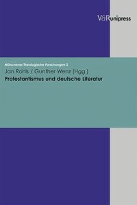 Abbildung von Rohls / Wenz | Protestantismus und deutsche Literatur | 2004