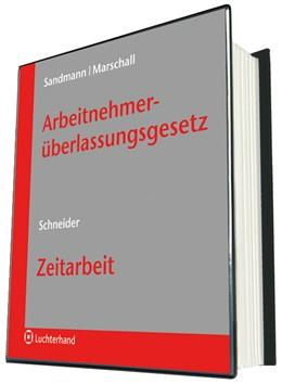 Abbildung von Sandmann / Marschall | Arbeitnehmerüberlassungsgesetz (AÜG) | Loseblattwerk mit Aktualisierungen | 2019 | Kommentar mit Handbuch Zeitarb...