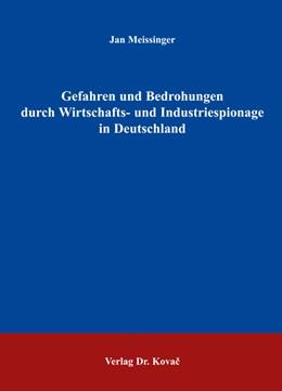 Abbildung von Meissinger   Gefahren und Bedrohungen durch Wirtschafts- und Industriespionage in Deutschland   2005   175