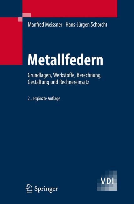 Abbildung von Meissner / Schorcht | Metallfedern | 2., erg. Aufl. | 2007