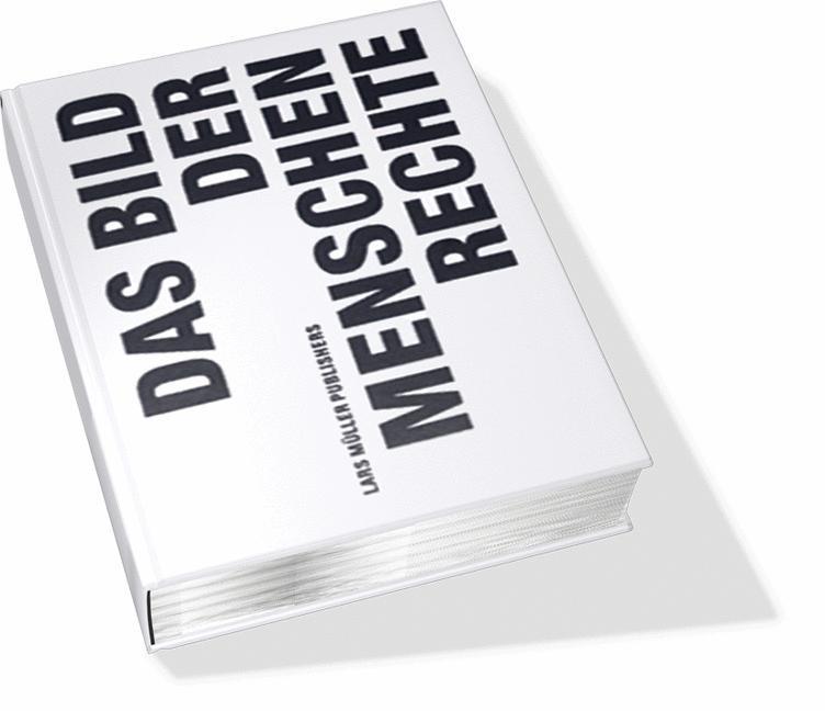 Abbildung von Kälin / Müller / Wyttenbach   Das Bild der Menschenrechte   2007