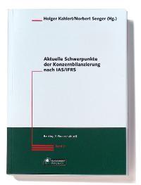 Aktuelle Schwerpunkte der Konzernbilanzierung nach IAS/IFRS | Kahlert / Seeger, 2005 | Buch (Cover)