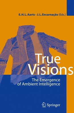 Abbildung von Aarts / Encarnação | True Visions | 1st ed. 2006. 2nd printing | 2008 | The Emergence of Ambient Intel...