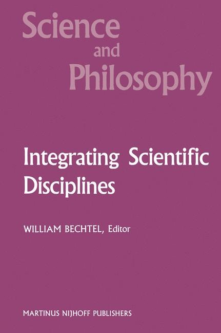 Abbildung von Bechtel | Integrating Scientific Disciplines | 1986