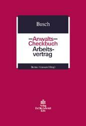 Anwalts-Checkbuch Arbeitsvertrag | Busch, 2002 | Buch (Cover)