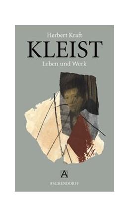 Abbildung von Kraft | Heinrich von Kleist | 2007 | Leben und Werk