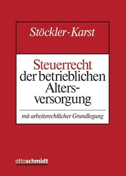 Abbildung von Ahrend / Förster | Steuerrecht der betrieblichen Altersversorgung • mit Aktualisierungsservice | 1. Auflage | 2019 | beck-shop.de