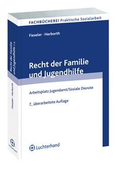 Abbildung von Fieseler / Herborth | Recht der Familie und Jugendhilfe | 7., völlig überarb. Aufl 2010 | 2010 | Arbeitsplatz Jugendamt/Soziale...