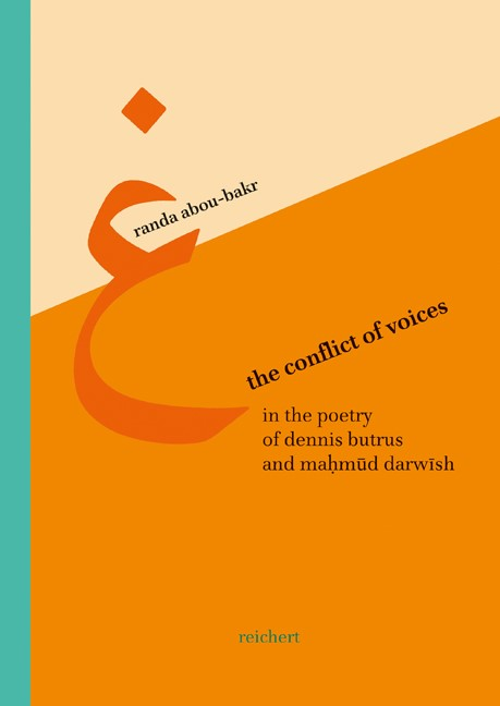 Abbildung von Abou-Bakr   The Conflict of Voices in the Poetry of Dennis Brutus and Mahmud Darwish   2004