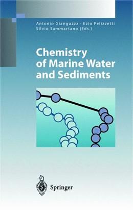 Abbildung von Gianguzza / Pelizzetti / Sammartano | Chemistry of Marine Water and Sediments | 2002