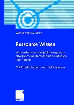 Abbildung von Kreitel | Ressource Wissen | 2008 | 2008 | Wissensbasiertes Projektmanage...