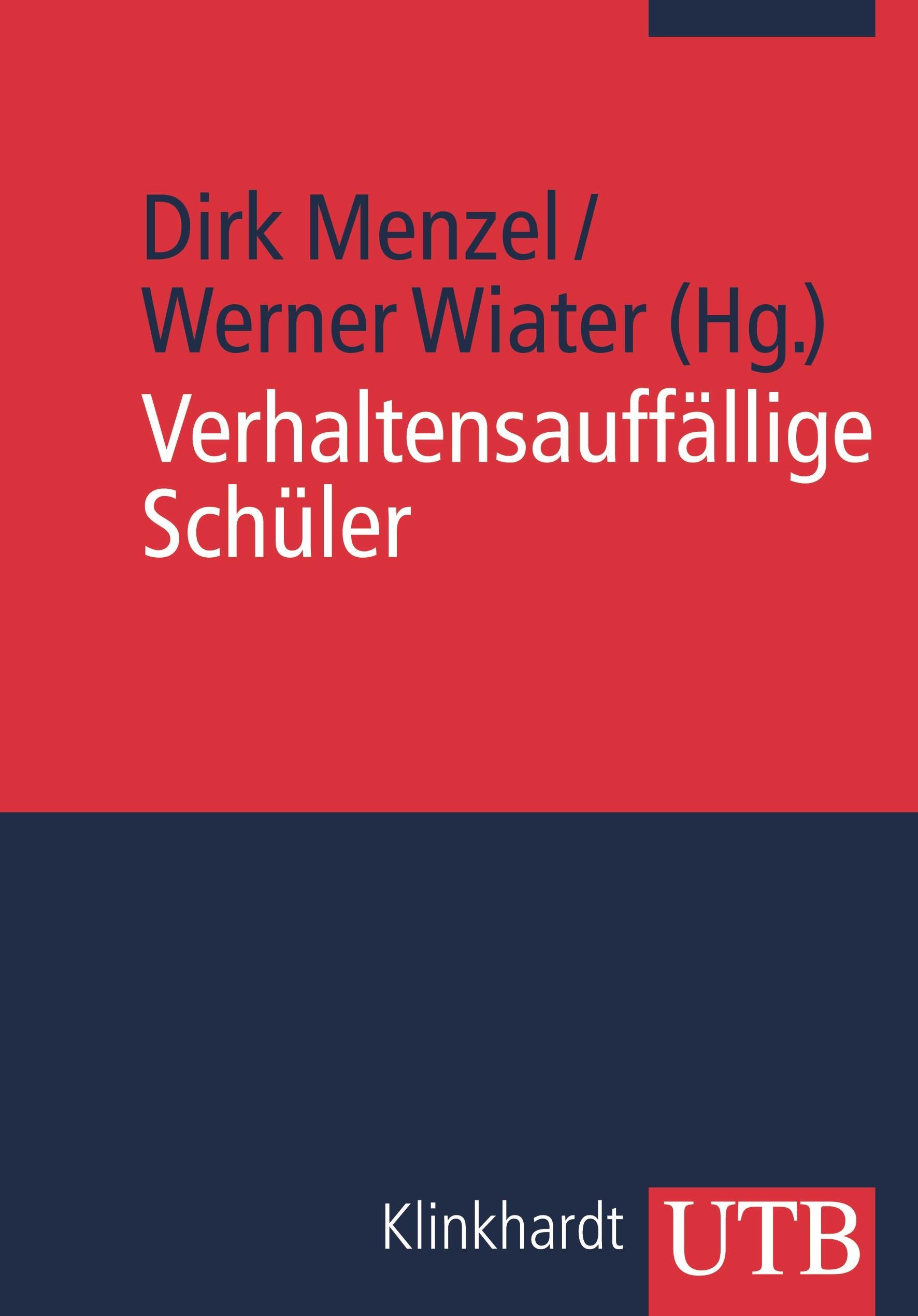 Abbildung von Menzel / Wiater | Verhaltensauffällige Schüler | 2009