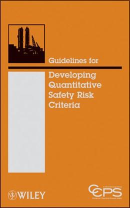 Abbildung von Guidelines for Developing Quantitative Safety Risk Criteria | 2009
