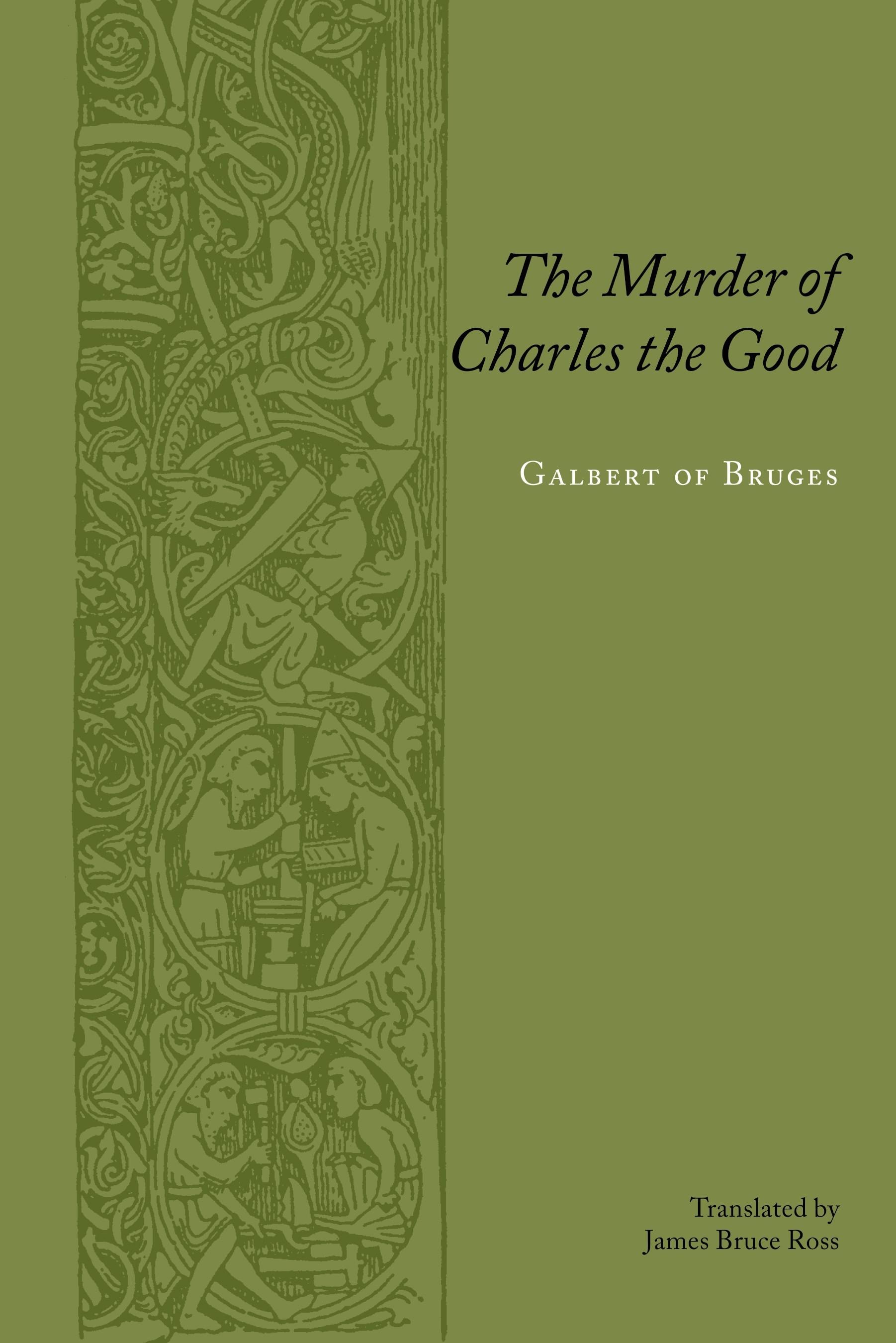 Abbildung von Bruges / Ross   The Murder of Charles the Good   2005