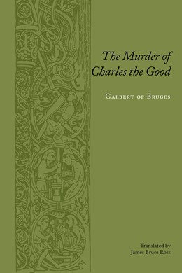 Abbildung von Bruges / Ross | The Murder of Charles the Good | 2005 | Translated by James Bruce Ross