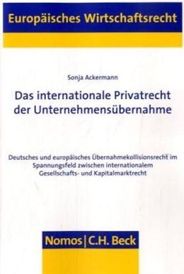 Abbildung von Ackermann | Das internationale Privatrecht der Unternehmensübernahme | 2008 | Deutsches und europäisches Übe... | 51