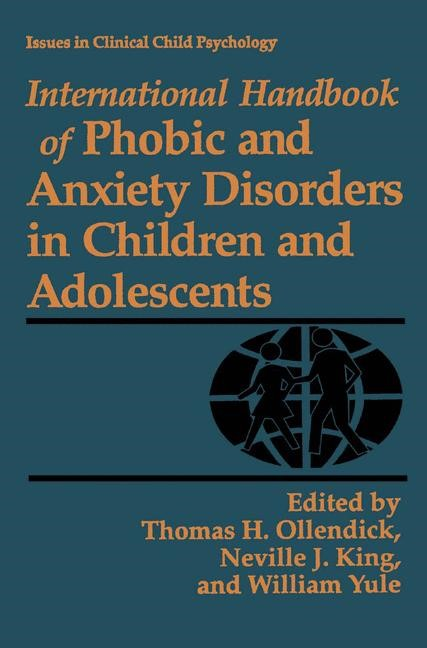 International Handbook of Phobic and Anxiety Disorders in Children and Adolescents | Ollendick / King / Yule, 1994 | Buch (Cover)