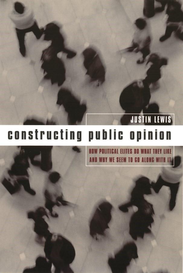 Abbildung von Lewis   Constructing Public Opinion   2001