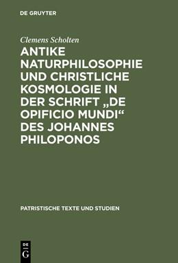 Abbildung von Scholten | Antike Naturphilosophie und christliche Kosmologie in der Schrift