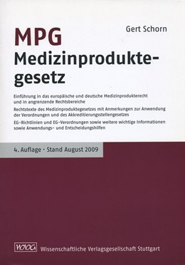 Abbildung von Schorn | MPG Medizinproduktegesetz | 4. Auflage | 2009 | Rechtstexte des Medizinprodukt...