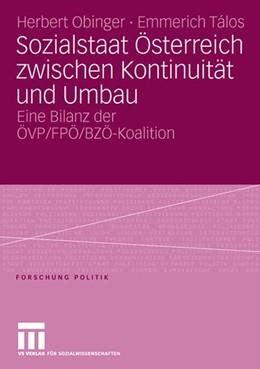Abbildung von Obinger / Talos | Sozialstaat Österreich zwischen Kontinuität und Umbau | 2006
