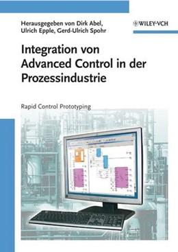 Abbildung von Abel / Epple / Spohr   Integration von Advanced Control in der Prozessindustrie   2008   Rapid Control Prototyping