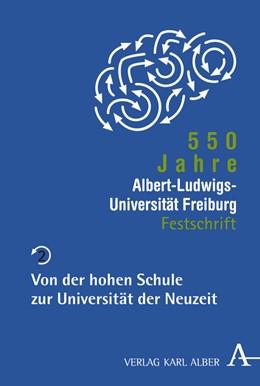 Abbildung von Mertens / Smolinsky | 550 Jahre Albert-Ludwigs-Universität Freiburg | 2007 | Band 2: Von der hohen Schule z...
