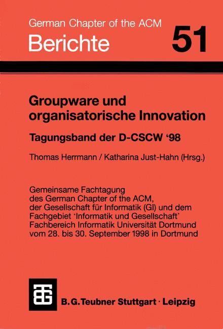 Groupware und organisatorische Innovation   Just-Hahn / Herrmann, 1998   Buch (Cover)