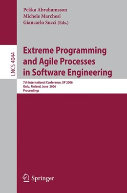 Abbildung von Abrahamsson / Marchesi / Succi | Extreme Programming and Agile Processes in Software Engineering | 2006 | 7th International Conference, ... | 4044
