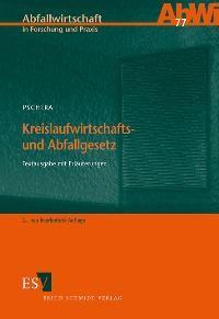 Kreislaufwirtschafts- und Abfallgesetz | Pschera | 3., neu bearbeitete Auflage 2003, 2003 | Buch (Cover)