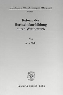 Abbildung von Woll   Reform der Hochschulausbildung durch Wettbewerb.   2001   10
