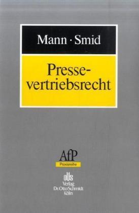 Pressevertriebsrecht | Mann / Smid, 2007 | Buch (Cover)