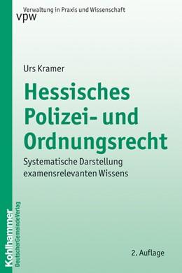 Abbildung von Kramer | Hessisches Polizei- und Ordnungsrecht | 2. Auflage | 2010