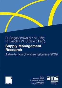Abbildung von Bogaschewsky / Eßig / Lasch / Stölzle | Supply Management Research | 2009 | Aktuelle Forschungsergebnisse ...