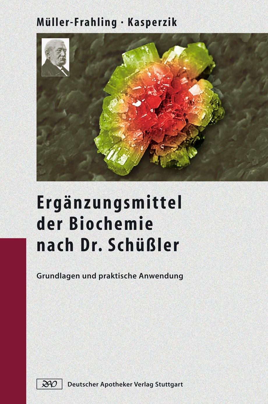 Die Ergänzungsmittel der Biochemie nach Dr. Schüßler | Müller-Frahling / Kasperzik, 2008 | Buch (Cover)