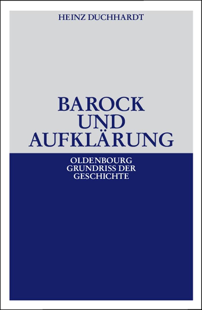 Barock und Aufklärung | Duchhardt | 4., neu bearb. u. erw. Aufl., 2007 | Buch (Cover)