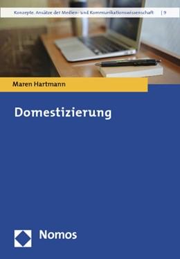 Abbildung von Hartmann | Domestizierung | 1. Auflage | 2014 | 9 | beck-shop.de