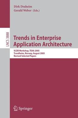 Abbildung von Draheim / Weber | Trends in Enterprise Application Architecture | 2006 | VLDB Workshop, TEAA 2005, Tron...