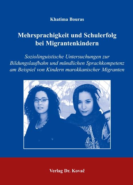 Mehrsprachigkeit und Schulerfolg bei Migrantenkindern   Bouras, 2006   Buch (Cover)