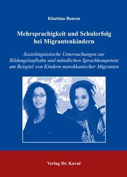 Abbildung von Bouras | Mehrsprachigkeit und Schulerfolg bei Migrantenkindern | 2006 | Soziolinguistische Untersuchun... | 5