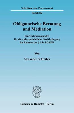 Abbildung von Schreiber   Obligatorische Beratung und Mediation.   2007   Ein Verfahrensmodell für die a...   202
