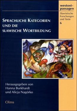 Abbildung von Nagórko / Burkhardt | Sprachliche Kategorien und die slawische Wortbildung | 2007 | 6