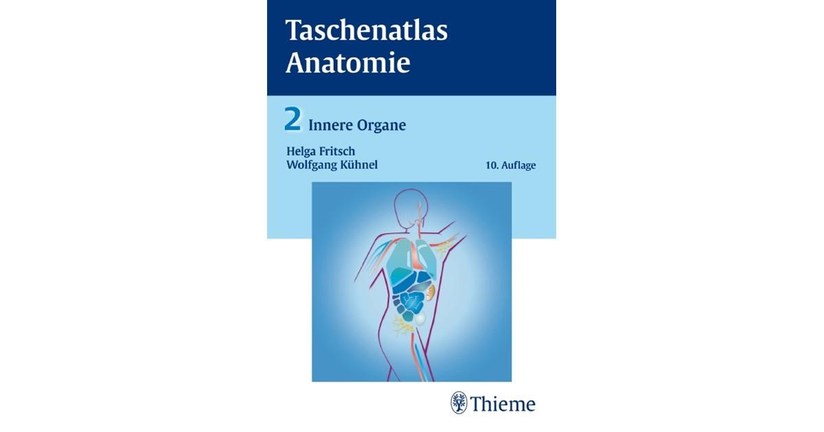Taschenatlas der Anatomie, Band 2: Innere Organe | Fritsch / Kühnel ...
