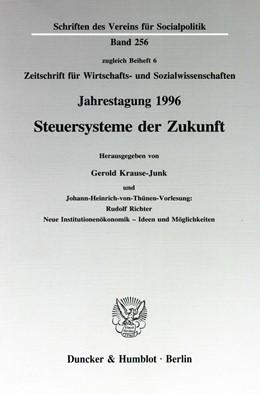 Abbildung von Krause-Junk | Steuersysteme der Zukunft. | 1998 | Johann-Heinrich-von-Thünen-Vor... | 256
