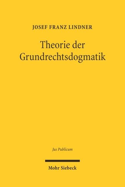Theorie der Grundrechtsdogmatik | Lindner, 2005 | Buch (Cover)