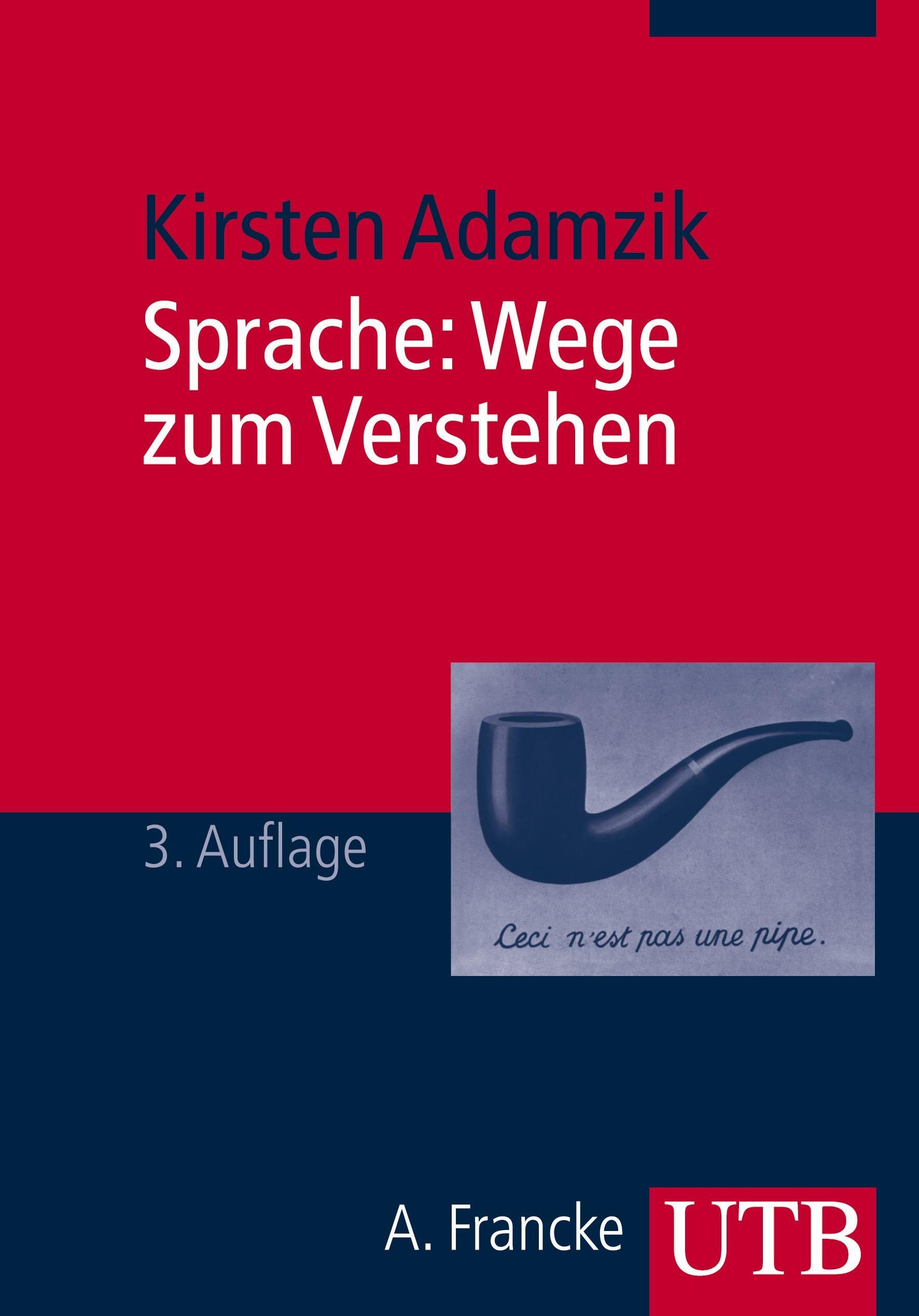 Sprache: Wege zum Verstehen | Adamzik | 3. überarbeitete Auflage 2010, 2010 | Buch (Cover)
