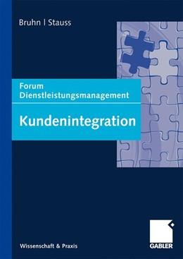 Abbildung von Bruhn / Stauss   Kundenintegration   2009   Forum Dienstleistungsmanagemen...