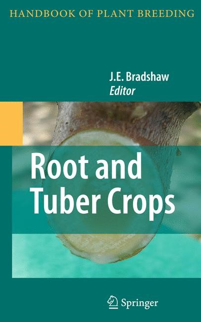 Root and Tuber Crops | Bradshaw, 2010 | Buch (Cover)